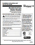 Whirlpool Natural Gas and Liquid Propane Water Heater Owners Manual